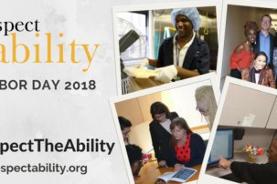 Labor Day 2018: #RespectTheAbility Campaign Celebrates Model Employers that Demonstrate Inclusive Hiring