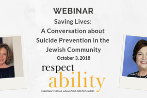 "Webinar: ""Saving Lives: A Conversation about Suicide Prevention in the Jewish Community"""