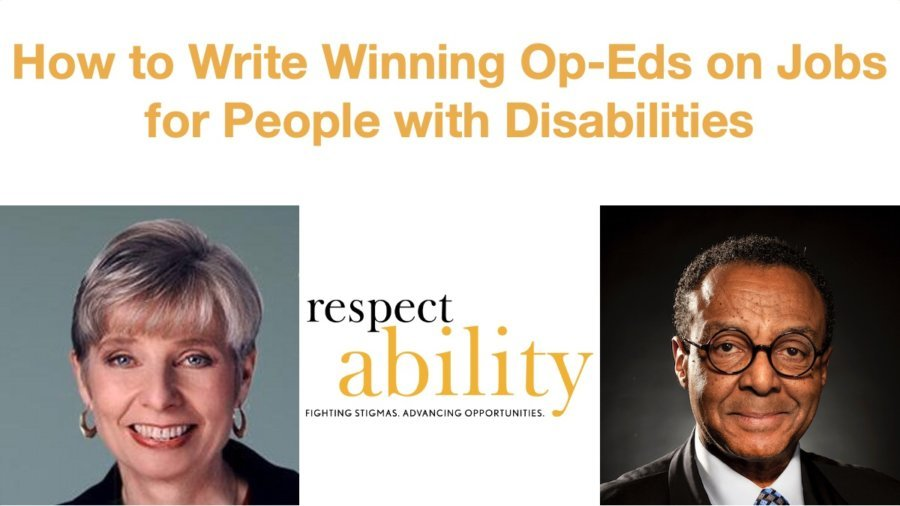 Text says How to Write Winning Op-Eds on Jobs for People with Disabilities. Logo for RespectAbility centered on bottom, and photos of Eleanor Clift and Clarence Page on left and right sides of bottom half