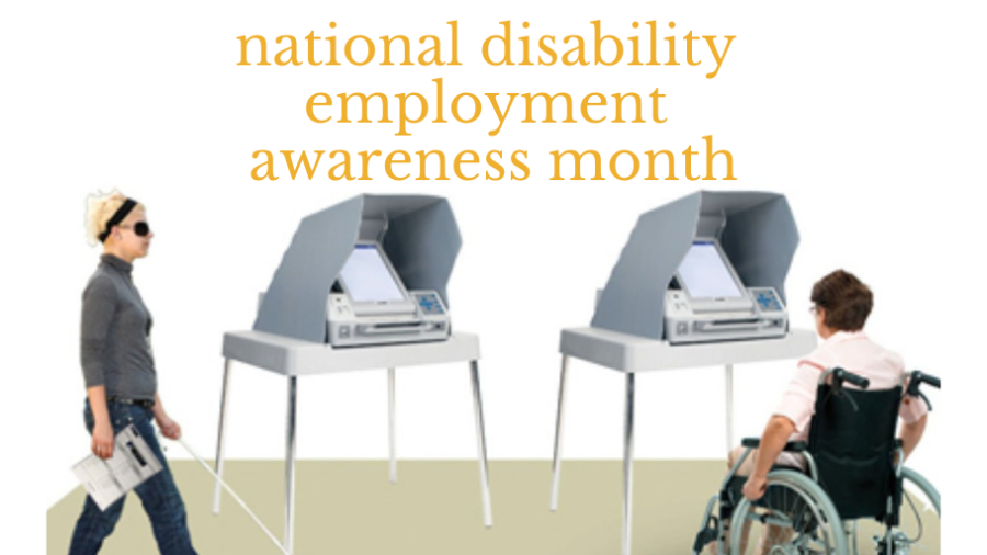 two people with disabilities in front of voting booths. Text: National disability employment awareness month