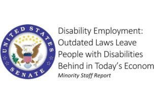 Senate Report Argues Outdated Laws Leave People with Disabilities Behind in Today's Economy