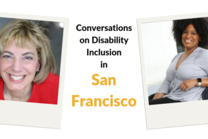 Special Event Invitation: VIP Conversations About the Future of People with Disabilities in the San Francisco Bay Area & Beyond