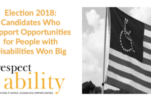 Candidates Who Support Opportunities for People with Disabilities Won Big