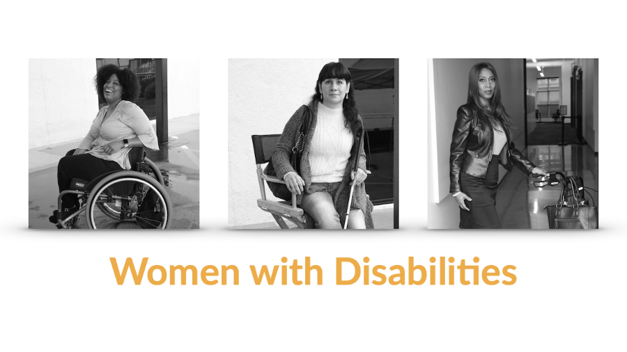 Three images of women with disabilities. Text: Women with Disabilities
