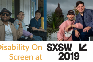 SXSW Highlights Different Disabilities on Screen
