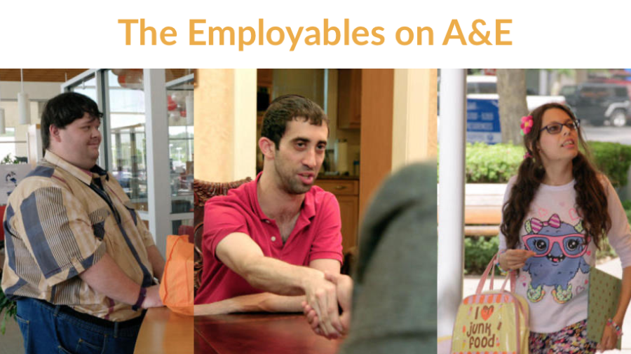 The Employables on A&E. Three separate images of people with disabilities featured on the show.