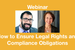 Webinar: How to Ensure Legal Rights and Compliance Obligations