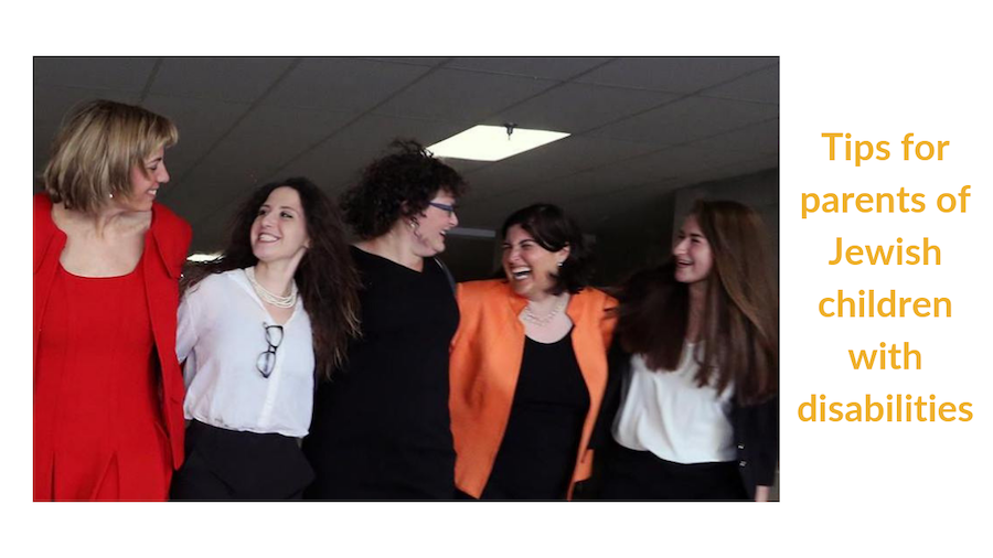 Five RespectAbility Jewish team members, including Jennifer Mizrahi, smiling with their arms around each other. Text: Tips for parents of Jewish children with disabilities