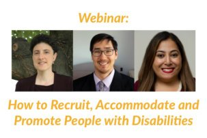 Webinar: How to Recruit, Accommodate and Promote People with Disabilities