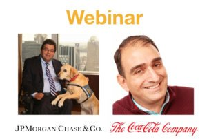 Webinar: Disability Inclusion, Assimilation and Success – Lessons from JP Morgan Chase and Coca-Cola