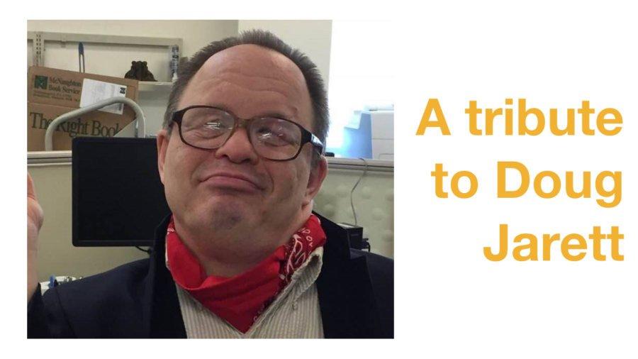 Doug Jarett smiling wearing a red bandana around his neck. Text: A tribute to Doug Jarett
