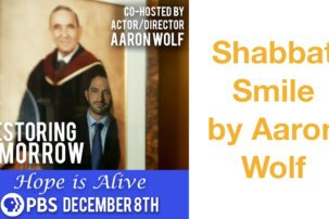 Shabbat Smile: Restoring Tomorrow by Aaron Wolf