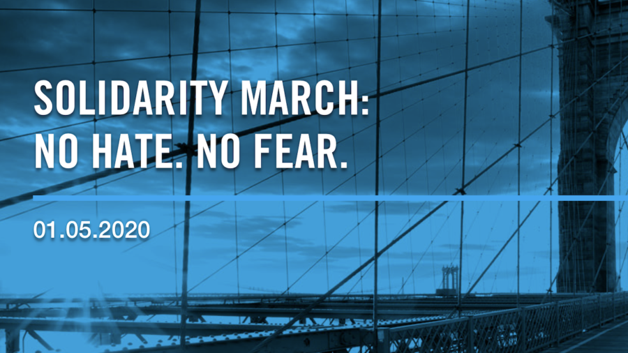 Blue and black photo of the Brooklyn Bridge. Text: Solidarity March. No Hate. No Fear. 01.05.2020
