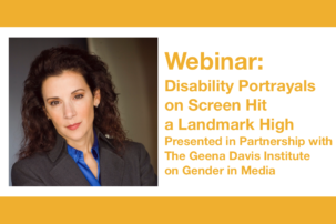 Webinar: Disability Portrayals on Screen Hit a Landmark High