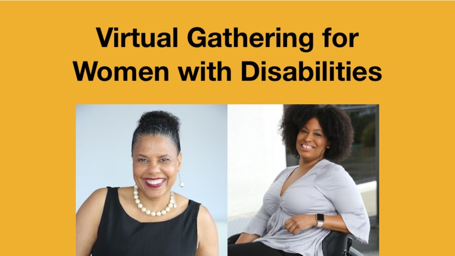 Headshots of Tatiana Lee and Dr. Donna Walton smiling. Text: Virtual Gathering for Women with Disabilities