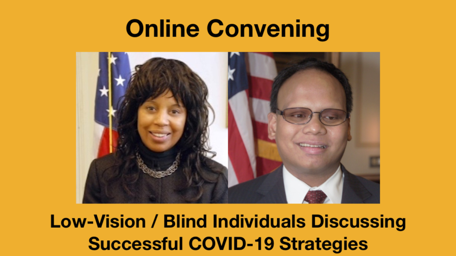 Headshots of Janet LaBreck and Ollie Cantos. Text: Online Convening Low Vision/Blind Individuals Discussing Successful COVID-19 Strategies