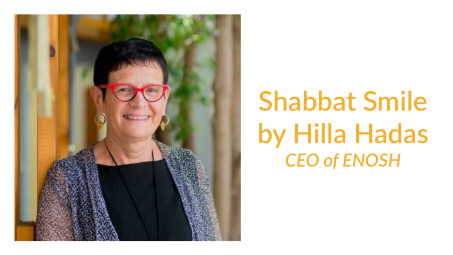 Hilla Hadas smiling headshot. Text: Shabbat Smile by Hilla Hadas CEO of ENOSH