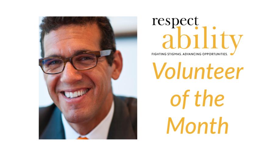 Volunteer of the month. RespectAbility logo. Headshot of Richard Phillips smiling
