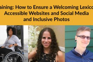 "Training: ""How to Ensure a Welcoming Lexicon, Accessible Websites and Social Media and Inclusive Photos"""