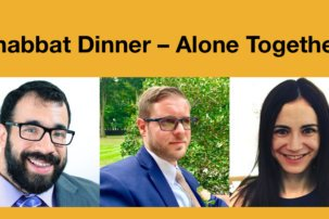 Shabbat Dinner – Alone Together!