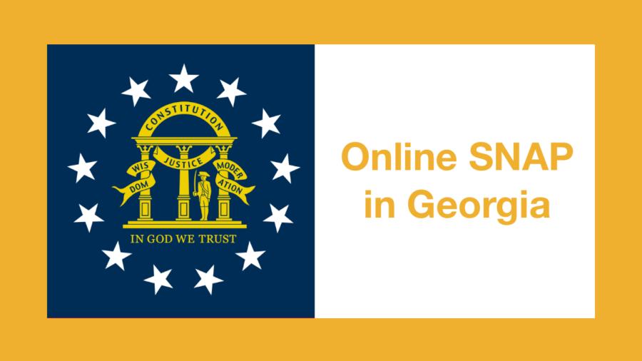 Georgia state flag. Text: Online SNAP in Georgia