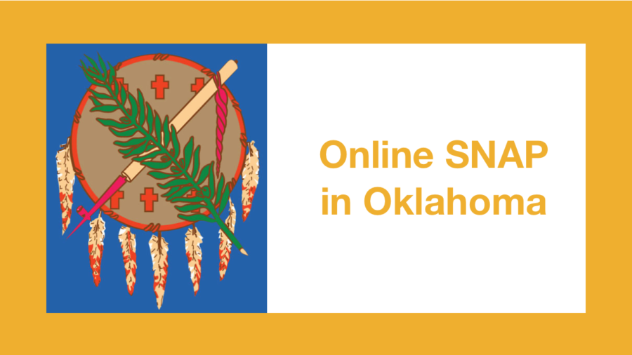 Graphic from Oklahoma state flag. Text: Online SNAP in Oklahoma
