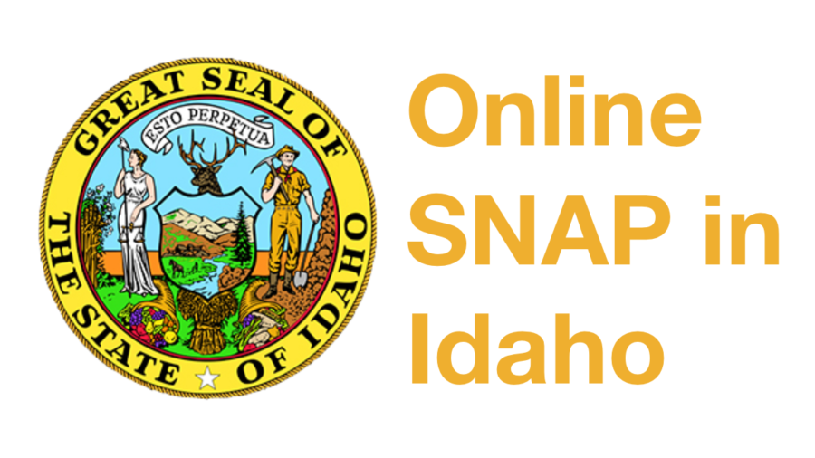 Idaho state steal. Text: Online SNAP in Idaho