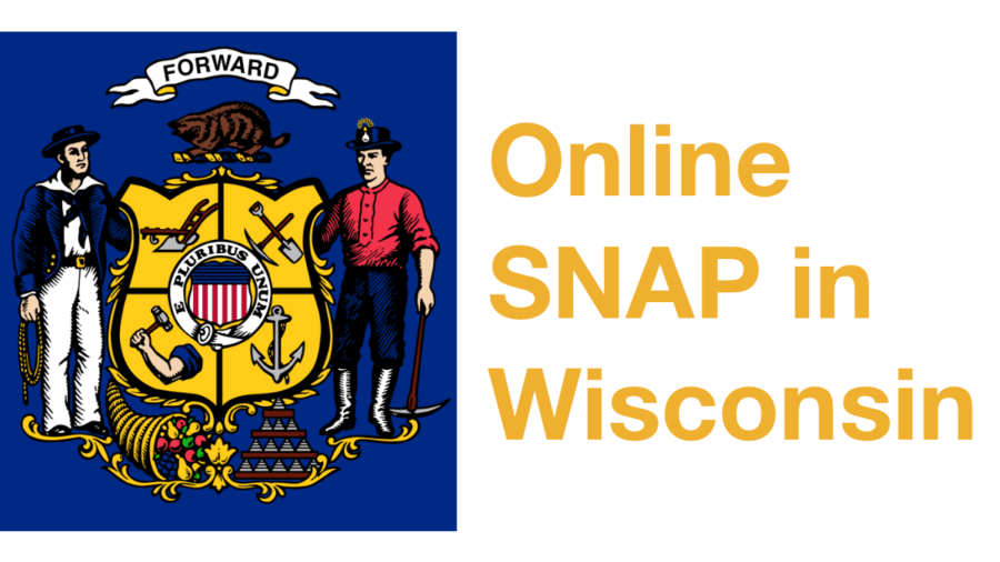 Wisconsin state flag. Text: Online SNAP in Wisconsin