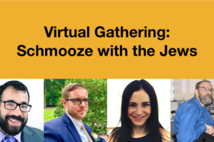 Virtual Gathering: Schmooze with the Jews!