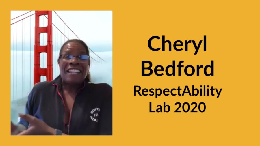 Cheryl Bedford speaking in front of a Zoom backdrop of the Golden Gate Bridge. Text: Cheryl Bedford RespectAbility Lab 2020