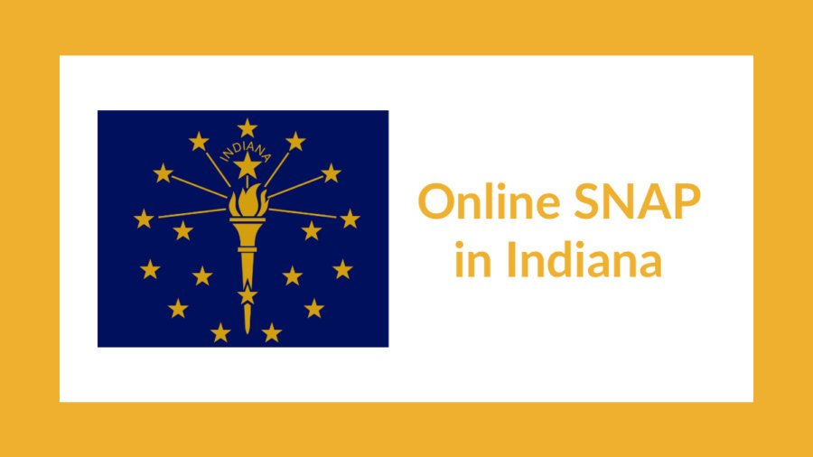 Indiana state flag. Text: Online SNAP in Indiana