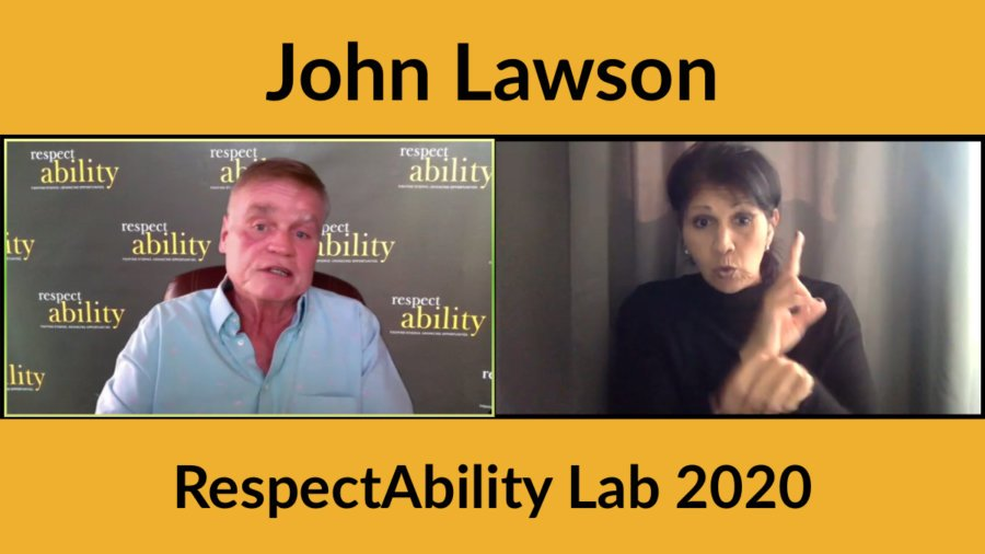 John Lawson speaks in a Zoom window with an ASL interpreter in another window. Text: John Lawson RespectAbility Lab 2020