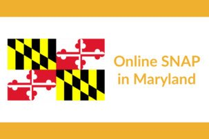 Maryland and the USDA Enable Safe, Online Food Access for SNAP Beneficiaries