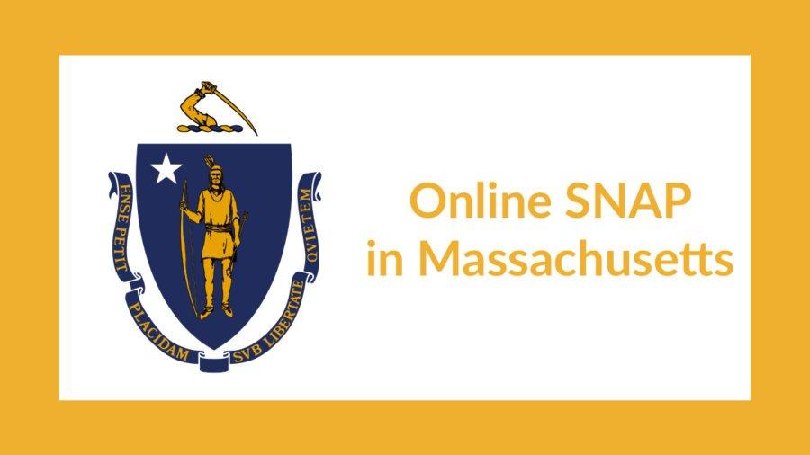 Massachusetts state flag. Text: Online SNAP in Massachusetts