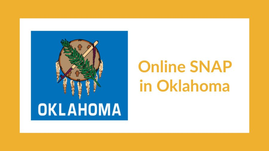 Oklahoma state flag. Text: Online SNAP in Oklahoma