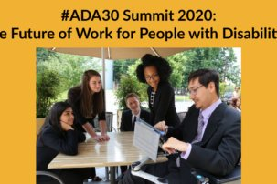 #ADA30 Summit: The Future of Work for People with Disabilities