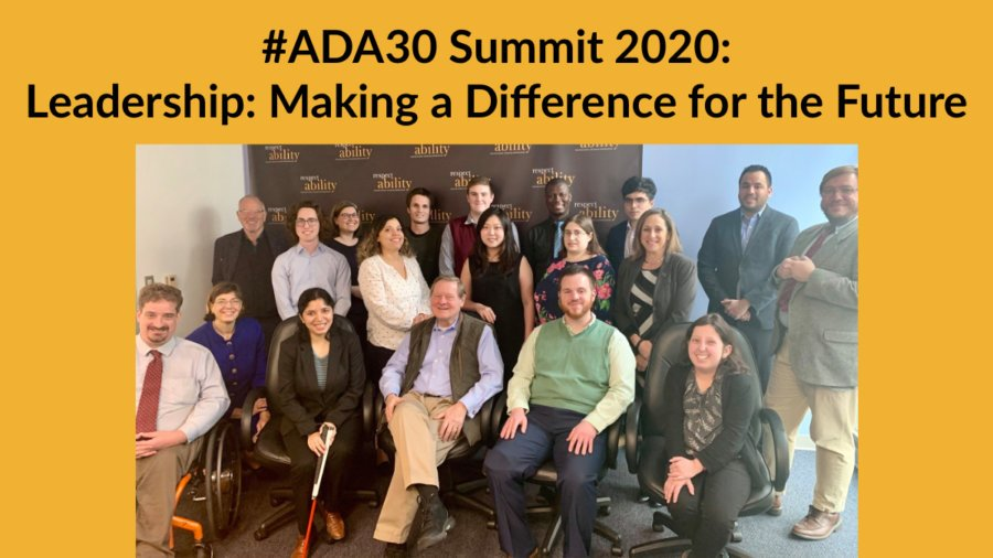 RespectAbility Staff and Fellows with Rep. Steve Bartlett smiling in front of the RespectAbility banner. Text: #ADA30 Summit 2020: Leadership: Making a Difference for the Future