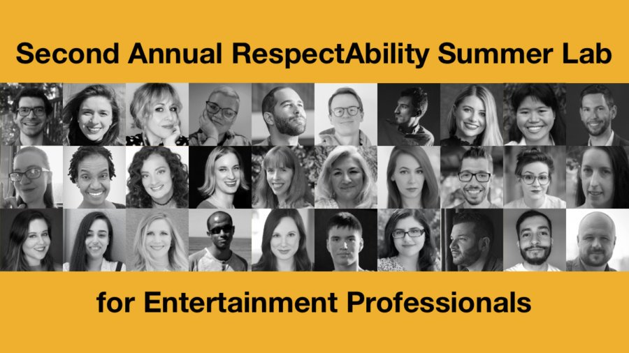 Headshots of 30 RespectAbility lab participants in black and white. Text: Second Annual RespectAbility Summer Lab for Entertainment Professionals