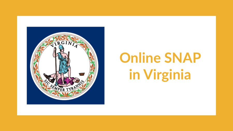 Virginia state flag. Text: Online SNAP in Virginia