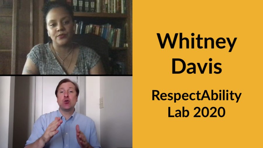 Whitney Davis in a zoom window with an ASL interpreter in another window. Text: Whitney Davis RespectAbility Lab 2020