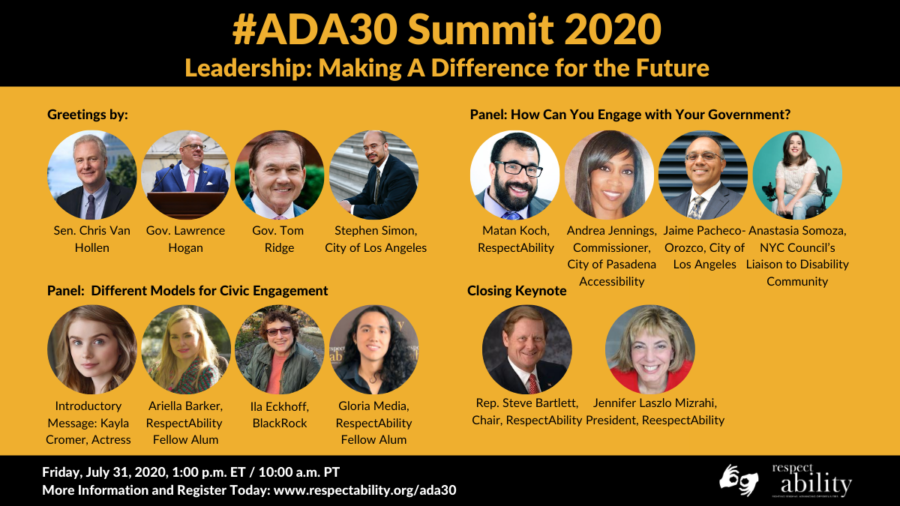 #ADA30 Summit 2020 Leadership Making A Difference for the Future. Headshots of speakers with their titles. Friday July 31 at 1 PM ET. Registration link. ASL interpretation symbol. RespectAbility logo.