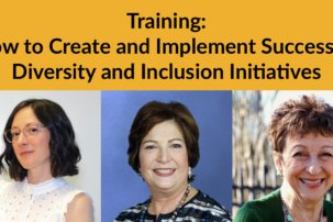 Creating and Implementing Successful Diversity and Inclusion Initiatives