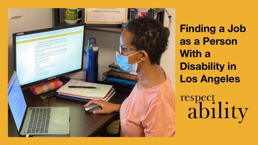 Finding a Job as a Person with a Disability in Los Angeles. RespectAbility logo. A black woman seated at a computer desk, wearing a mask.