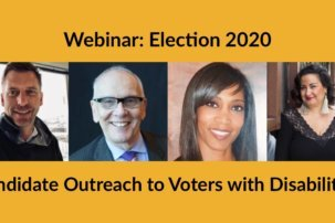 Election 2020: Candidate Outreach to Voters with Disabilities