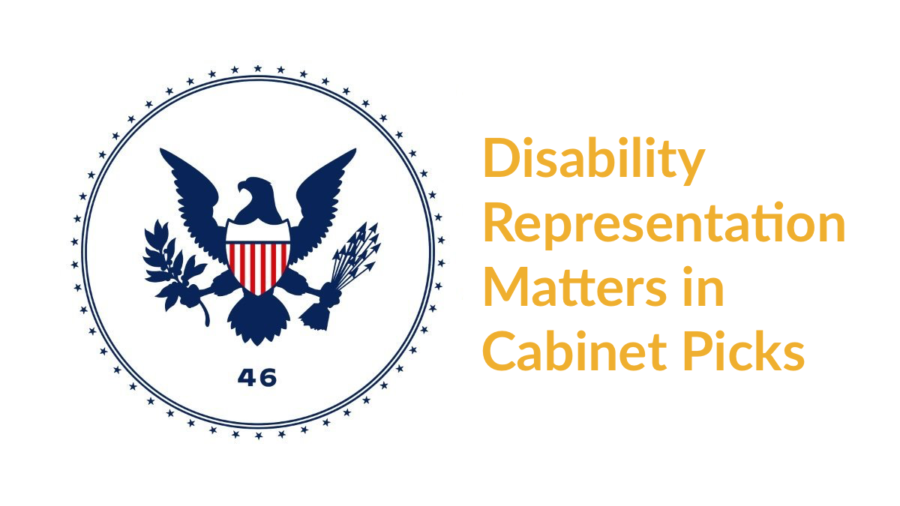 Biden-Harris transition logo. Text: Disability Representation Matters in Cabinet Picks