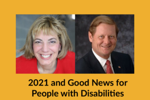 2021 and Good News for People with Disabilities: An Insider Briefing for Donors and Partners