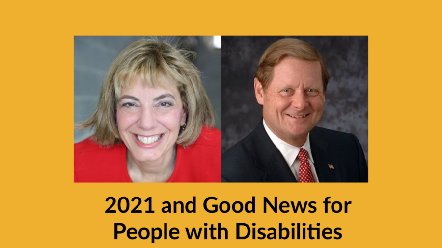 Headshots of Jennifer Laszlo Mizrahi and Steve Bartlett. Text: 2021 and Good News for People with Disabilities