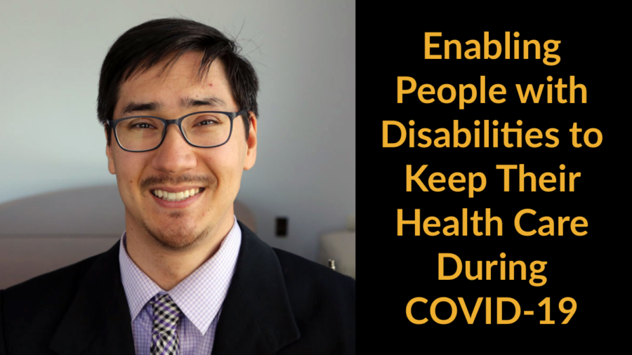 Headshot of Randall Duchesneau wearing a suit and tie. Text: Enabling People with Disabilities to Keep Their Health Care During COVID-19