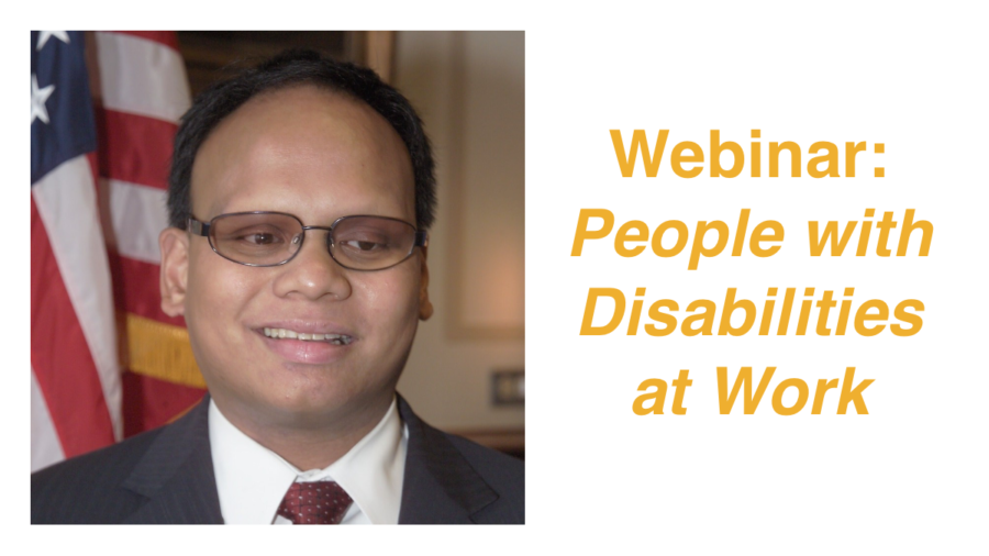 Headshot of Ollie Cantos smiling in front of an American flag. Text: Webinar: People with Disabilities at Work