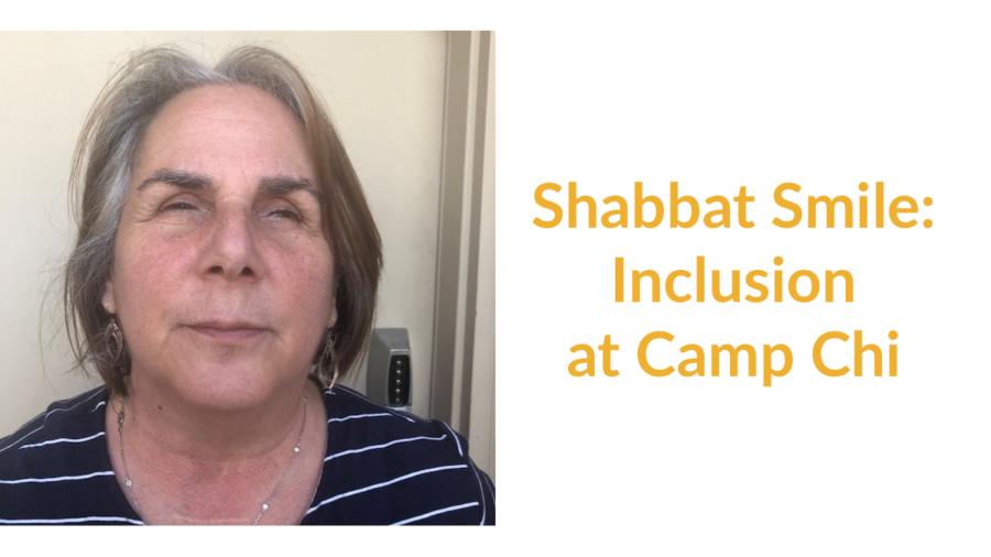 Michelle Friedman headshot. Text: Shabbat Smile: Inclusion at Camp Chi
